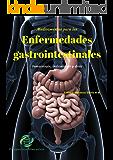 Medicamentos para las enfermedades gastrointestinales: Farmacología, indicaciones y dosis (Spanish Edition)