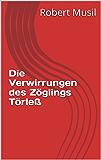 Die Verwirrungen des Zöglings Törleß (German Edition)