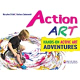 Action Art: Hands-on Active Art Adventures (Bright Ideas for Learning)