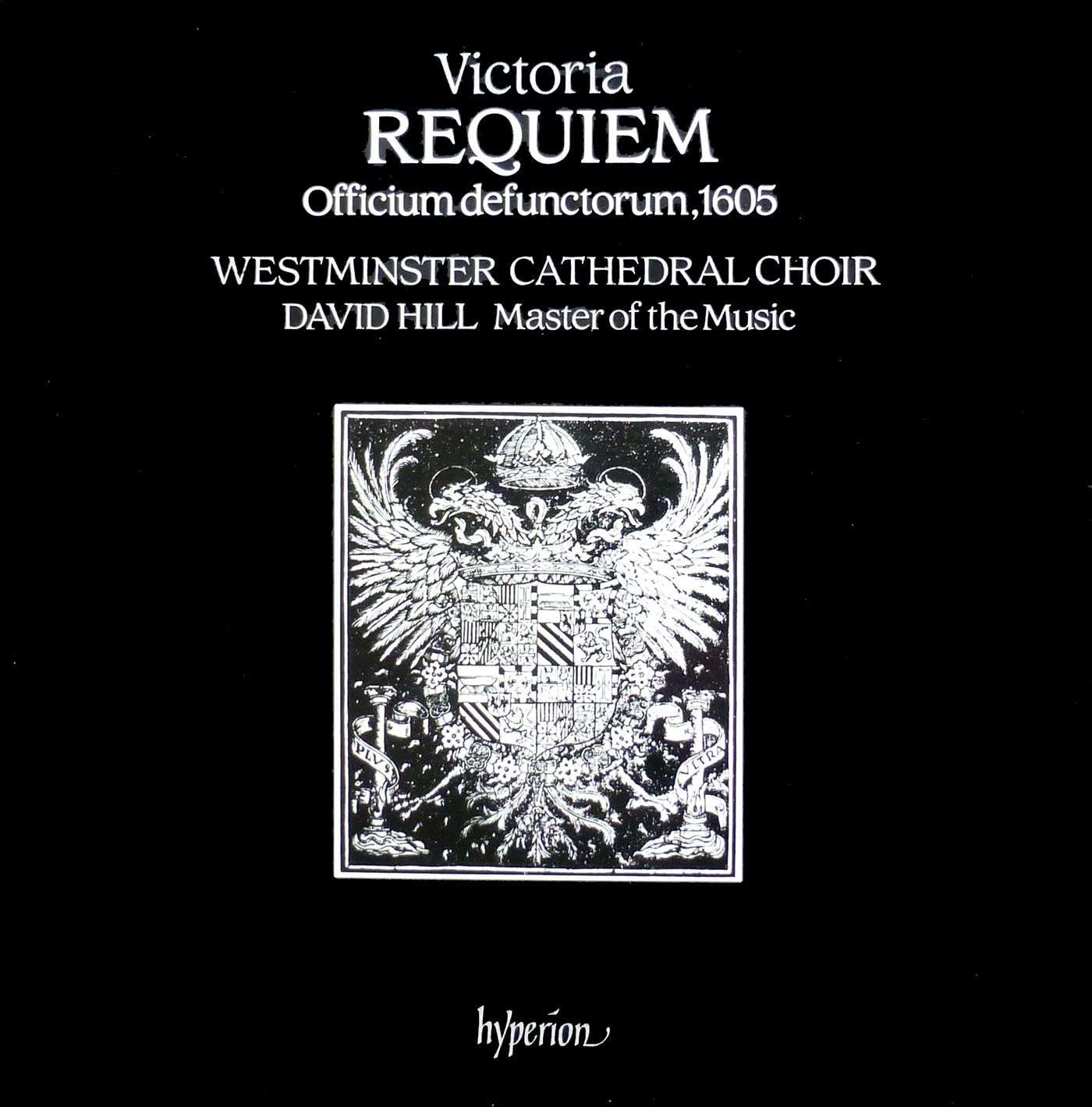 Hyperion A 66250 - Tomas Luis De Victoria - Requiem Messe - Officium  Defunctorum 1605) - Choir Of Westminster Cathedral London - David Hill -  Made In Germany, 1987 - (Disque vinyle