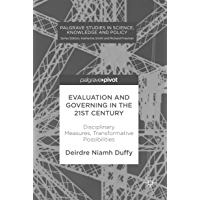 Evaluation and Governing in the 21st Century: Disciplinary Measures, Transformative Possibilities (Revisted - Perspektiven der Gender und Queer Studies) (English Edition)