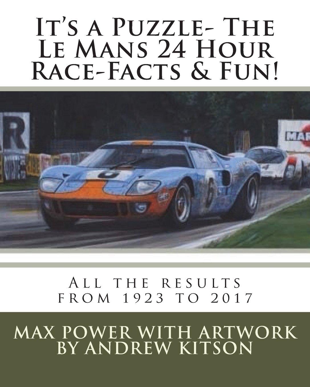 Download It's a Puzzle- The Le Mans 24 Hour Race-Facts & Fun! pdf