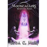 Mooncallers: Shadows Burn
