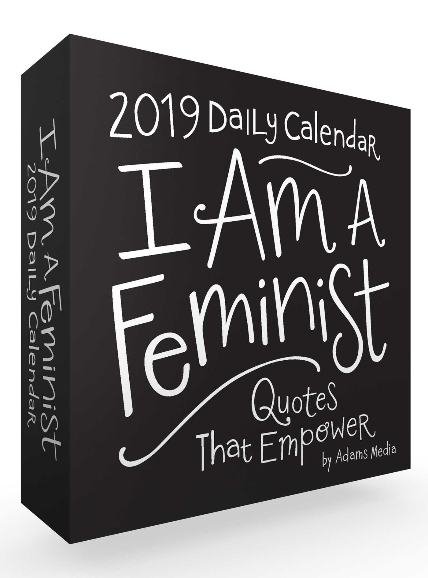 I am a feminist 2019 daily calendar quotes that empower adams media 9781507207765 amazon com books