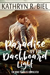 Paradise by the Dashboard Light Paperback