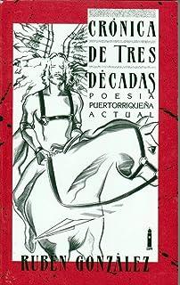 Cronica De Tres Decadas