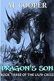 Dragon's Son (The Ulfr Crisis Book 3)