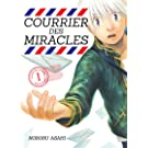 Courrier des miracles - tome 1 (01)