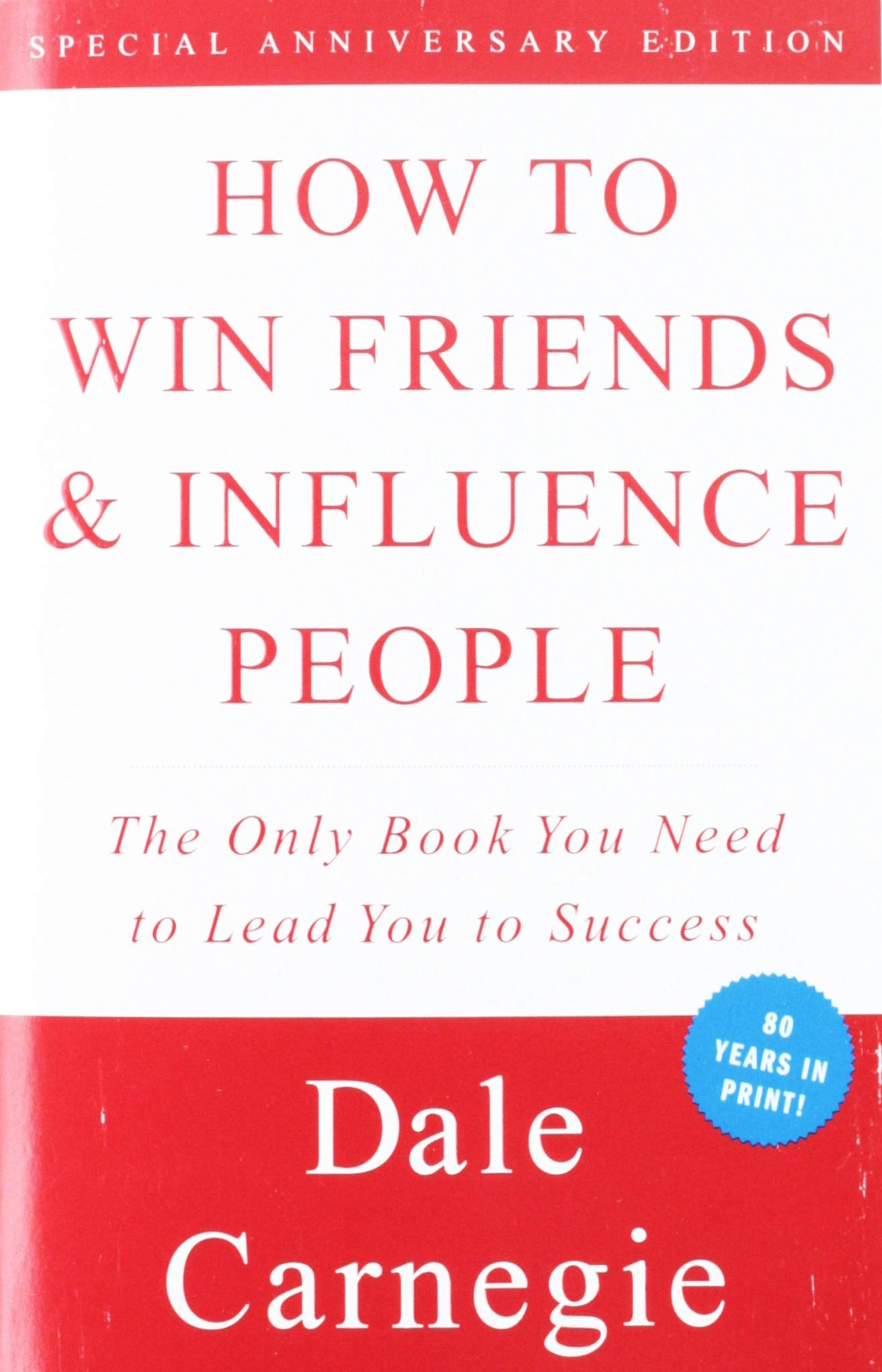How to Win Friends and Influence People: Carnegie, Dale ...