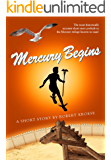 Mercury Begins (Mercury Series Book 0) (English Edition)