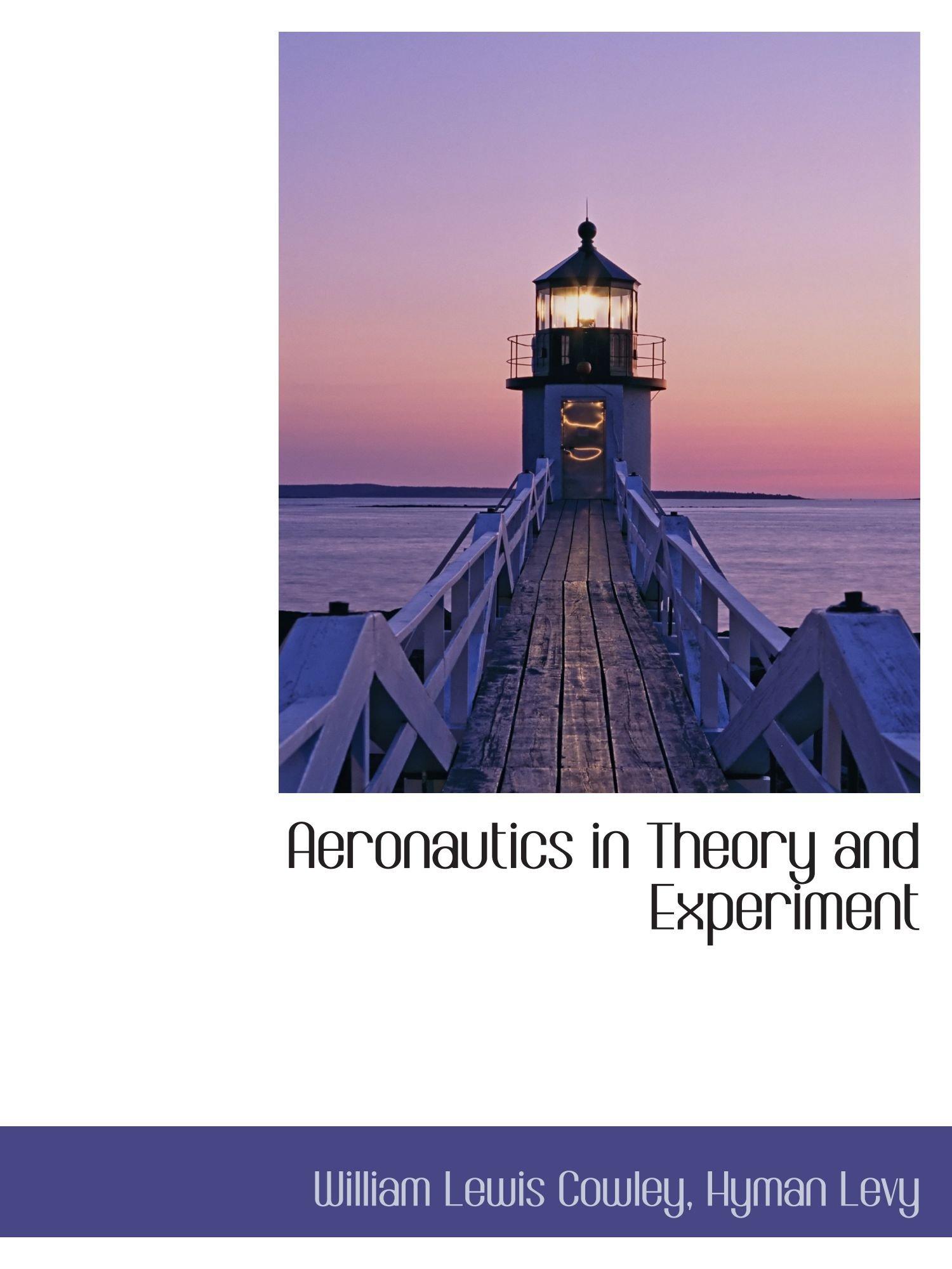 Download Aeronautics in Theory and Experiment pdf epub