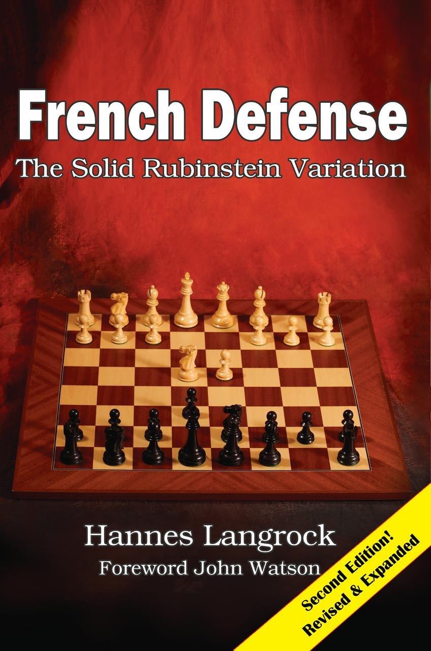Hannes Langrock_French Defense_The solid Rubinstein variation (PDF+PGN) 71e0uDUg6eL