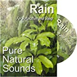 Pure Natural Sounds of Rain - To help you Relax and Unwind. For Relaxation, Meditation, Massage and Sleep, Anxiety, Stress and Tinnitus.