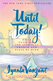 Until Today!: Daily Devotions for Spiritual Growth and Peace of (New York)