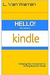 Hello Kindle Kindle Edition