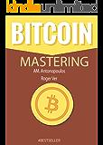 Mastering Bitcoin (English Edition)