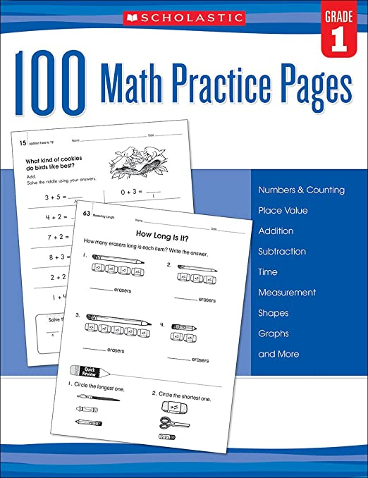 100 Math Practice Pages (Grade 1): Scholastic: 9780545799379 ...