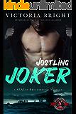 Jostling Joker (Special Forces: Operation Alpha) (A SEALed Brotherhood Novella Book 3)