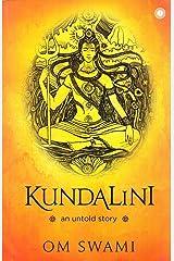 Kundalini: An untold story Paperback