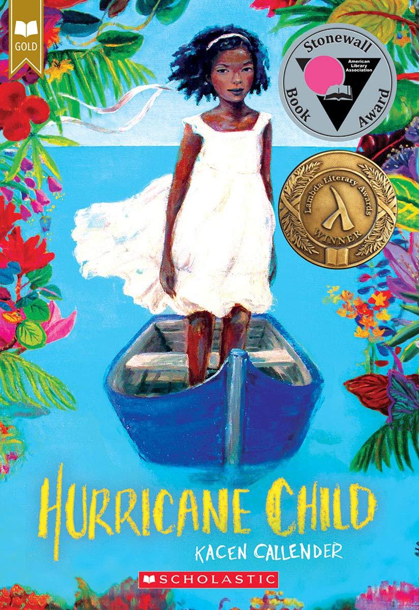Hurricane Child: Callender, Kacen: 9781338129304: Amazon.com: Books