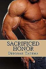Sacrificed Honor Kindle Edition