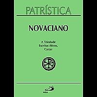 Patrística - A Trindade, Escritos éticos, Cartas - Vol. 37