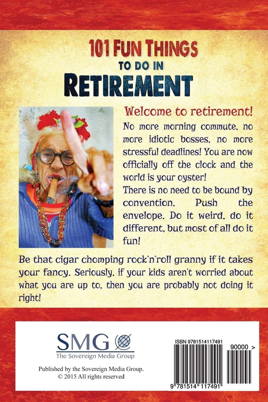 20 Fun Things to do in Retirement An Irreverent, Outrageous ...
