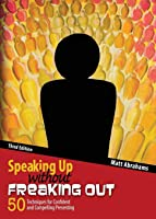 Speaking Up Without Freaking Out: 50 Techniques