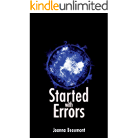 Started with Errors (Relative Industries Series Book 2)