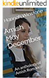 Amish May December: An anthology of Amish Romance