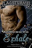 Aching To Exhale: Bantorus Motorcycle Club