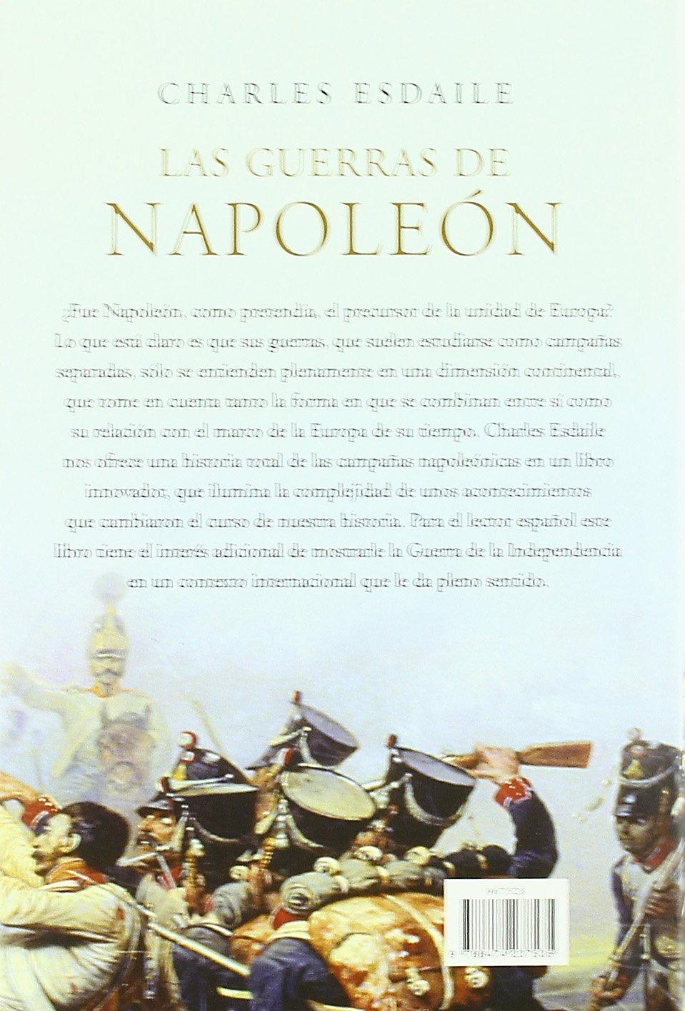 Las guerras de Napoleón: Una historia internacional, 1803-1815 Serie Mayor: Amazon.es: Esdaile, Charles: Libros