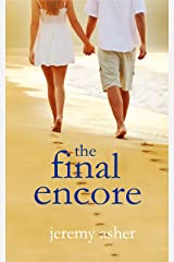 The Final Encore: Contemporary Romance Novel (Seth & Trista: A Contemporary Romance Book 3) Kindle Edition