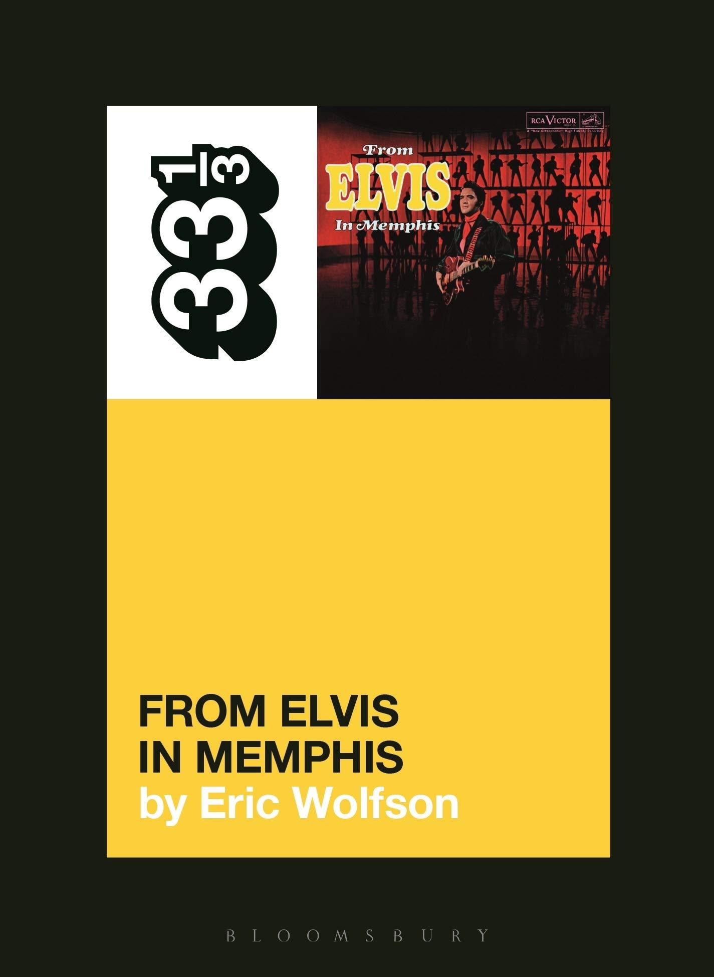 33 1/3 - Elvis Presleys From Elvis in Memphis: 150: Amazon ...