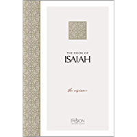 The Book of Isaiah: The Vision (The Passion Translation (TPT))