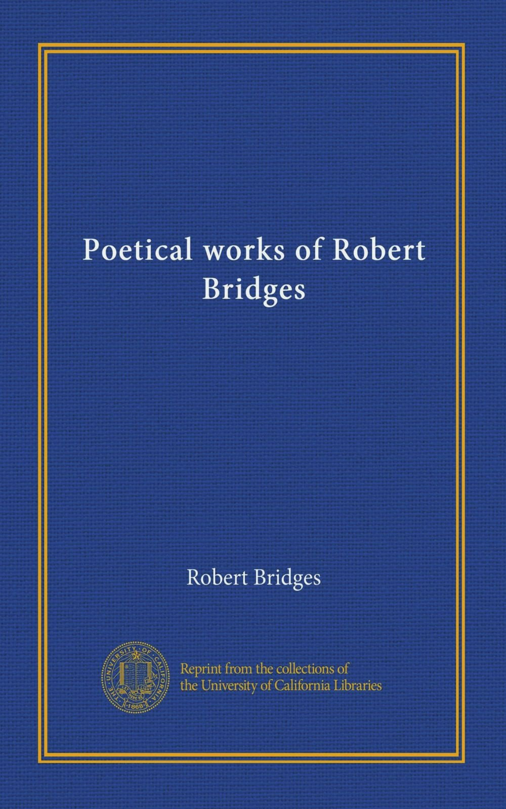 Read Online Poetical works of Robert Bridges (v.02) pdf