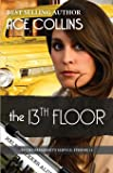 The 13th Floor: In the President's Service, Episode 11: Volume 11