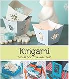Kirigami: The Art Of Folding & Cutting Paper