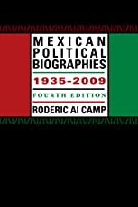 Mexican Political Biographies, 1935-2009: Fourth Edition (Llilas Special Publications Series)