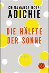 Die Hälfte der Sonne: Roman (German Edition) Kindle Edition