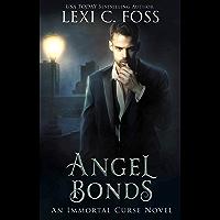 Angel Bonds (Immortal Curse Book 6)