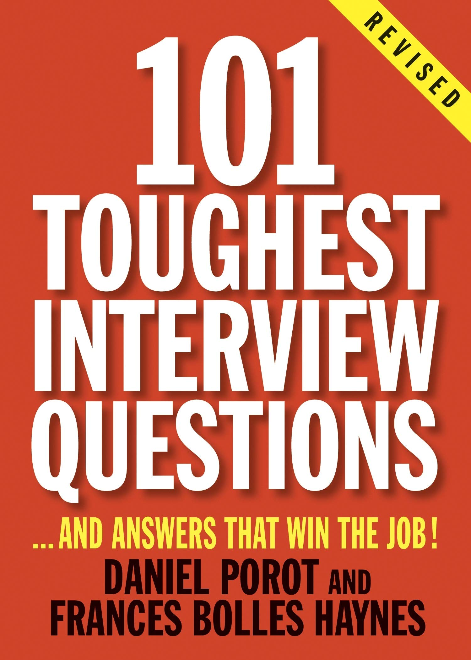 Image for 101 Toughest Interview Questions: And Answers That Win the Job! (101 Toughest Interview Questions & Answers That Win the Job)