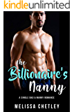 The Billionaire's Nanny: A Single Dad & Nanny Romance