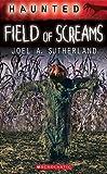 Haunted: Field of Screams
