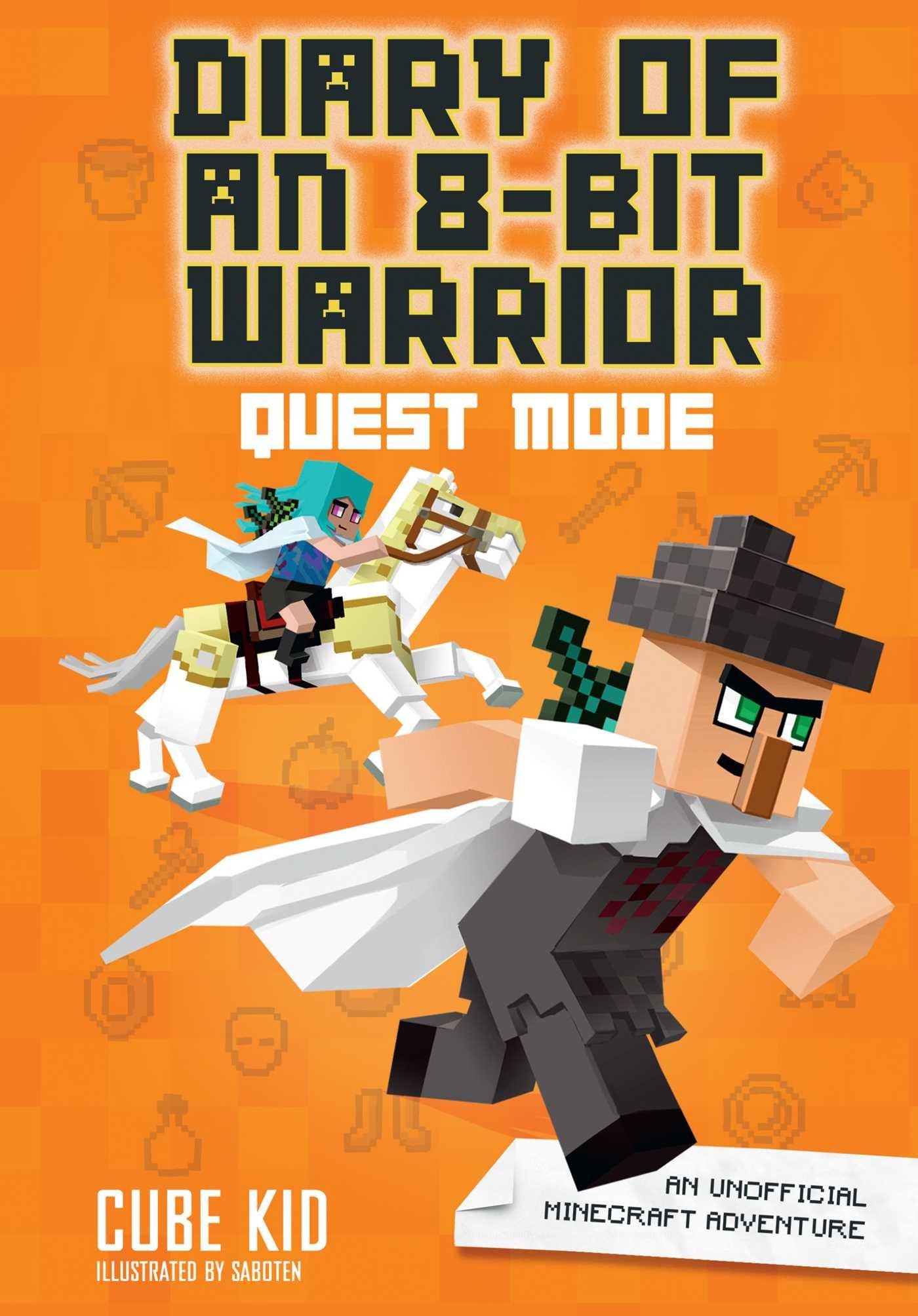 Diary of an 8-Bit Warrior: Quest Mode (Book 5 8-Bit Warrior