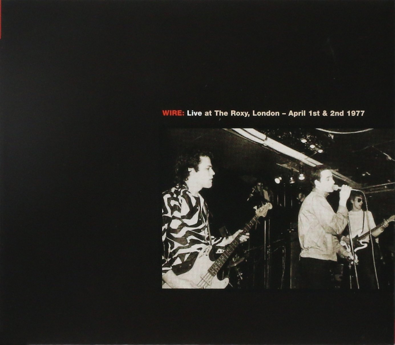 Live At The Roxy/Live At The CBGB Theatre by Pink Flag