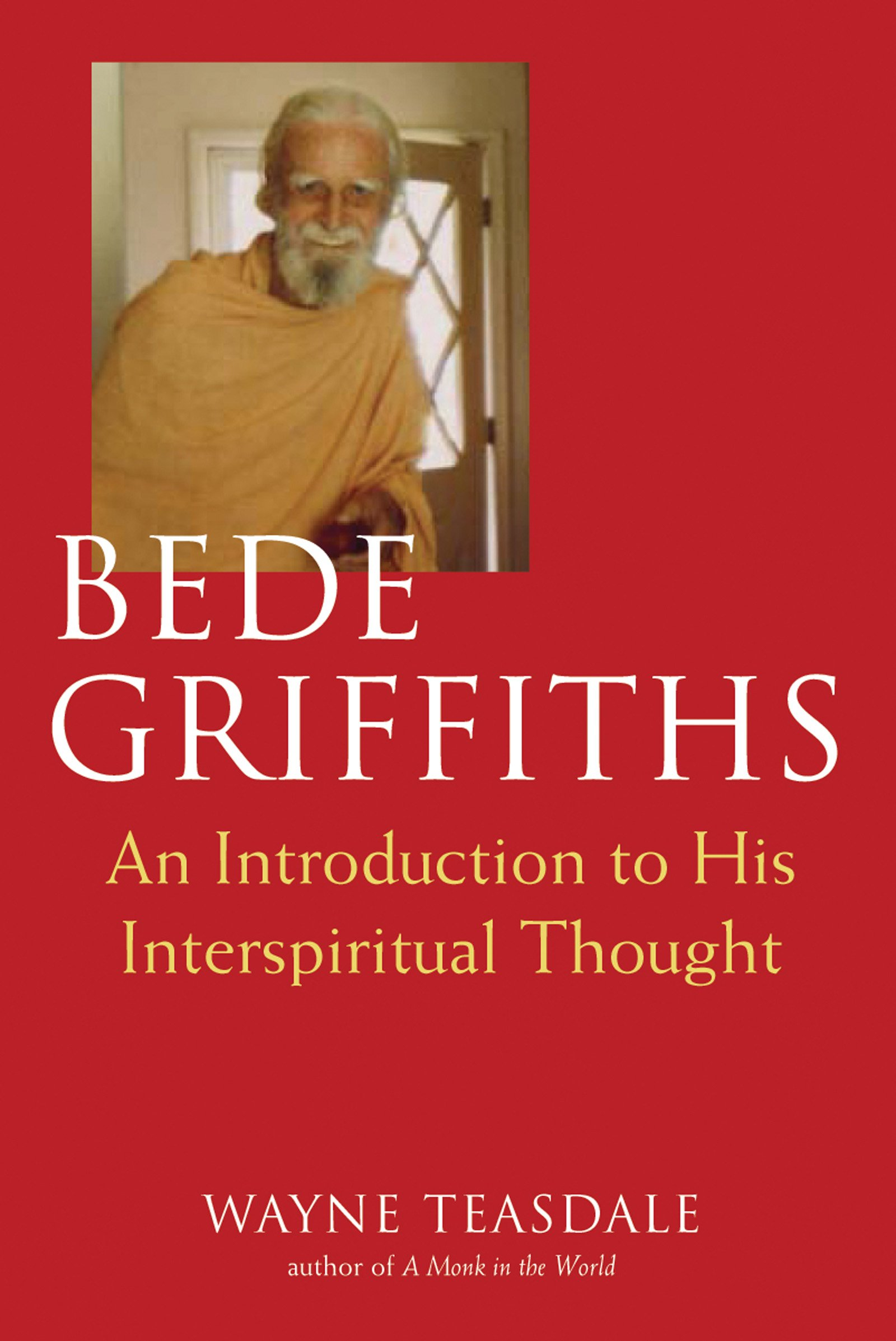 Read Online Bede Griffiths: An Introduction to His Spiritual Thought ebook