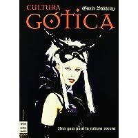 Cultura gótica: Un paseo crepuscular por un mundo