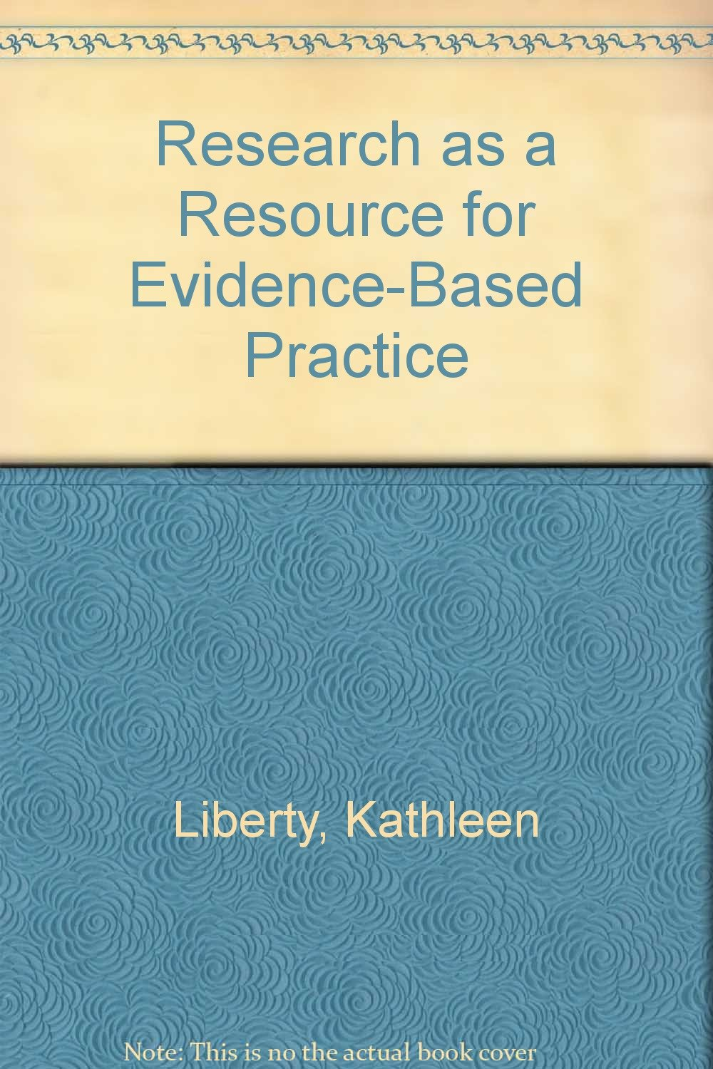 Research as a Resource for Evidence-Based Practice pdf