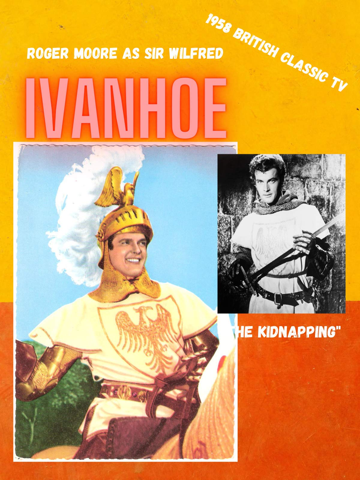 British 1958 TV Series Ivanhoe The Kidnapping episode starring Roger Moore